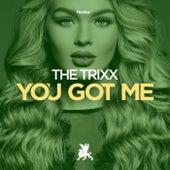 You Got Me von Trixx