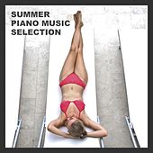 Summer Piano Music Selection by Various Artists