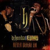 Never Defeat Em by DJ Honda