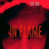 In Flame by Oni