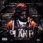 Plan B (Da Street Album) by CW Da Youngblood