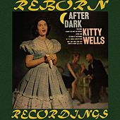 After Dark (HD Remastered) de Kitty Wells