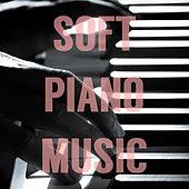 Soft Piano Music von Various Artists