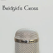 Half Two by Bridgid's Cross