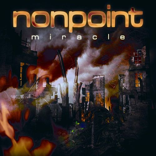 Miracle by Nonpoint
