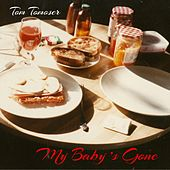 My Baby's Gone de Tom Tomoser