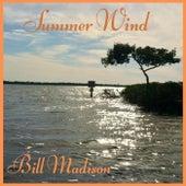 Summer Wind by Bill Madison