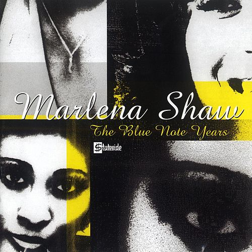 The Blue Note Years by Marlena Shaw