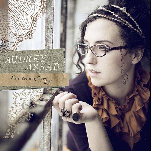 For Love Of You - EP by Audrey Assad