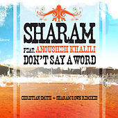 Don't Say A Word by Sharam