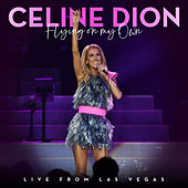 Flying On My Own (Live from Las Vegas) von Celine Dion