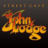 Street Café de John Lodge