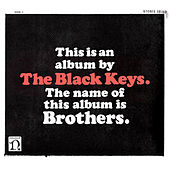 Brothers. by The Black Keys