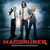 MacGruber [Original Motion Picture Soundtrack] von Various Artists