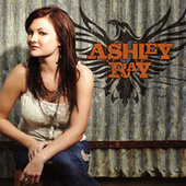 Ashley Ray by Ashley Ray