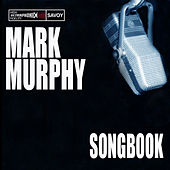 Songbook by Mark Murphy