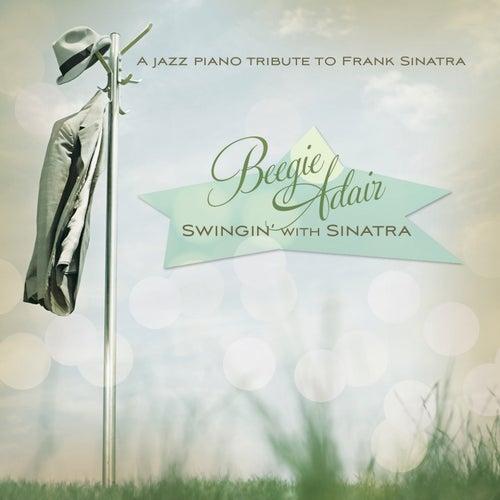 Swingin' With Sinatra by Beegie Adair