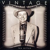 Vintage Collections by Tex Ritter