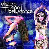 Electro Fusion Bellydance by Various Artists