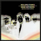 More Hot Rocks (Big Hits & Fazed Cookies) von The Rolling Stones