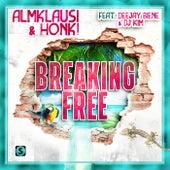 Breaking Free von Almklausi