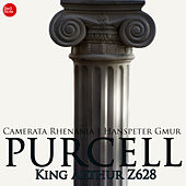 Purcell: King Arthur, or, The British Worthy, semi-opera, Z. 628 (Excerpts) by Hanspeter Gmur