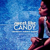 Sweet Like Candy (Delicious Summer House), Vol. 3 de Various Artists