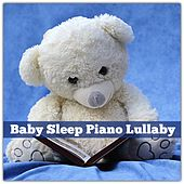 Baby Sleep Piano Lullaby by Various Artists