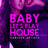 Baby, Let's Play House, Vol. 4 - EP di Various Artists