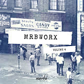 MRBWORX, Vol. 4 - EP de Various Artists