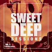 Sweet Deep Sessions, Vol. 4 - EP by Various Artists