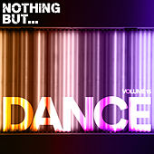 Nothing But... Dance, Vol. 15 - EP by Various Artists