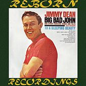Big Bad John and Other Fabulous Songs and Tales (HD Remastered) by Jimmy Dean