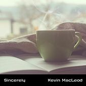 Sincerely by Kevin MacLeod