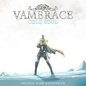 Vambrace: Cold Soul (Original Game Soundtrack) de Various Artists