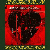 Fickle Heart (HD Remastered) by Justin Tubb
