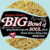 Big Bowl of Soul by Big Bowl of Soul
