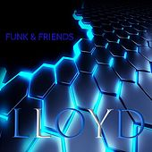 Funk and Friends von Lloyd