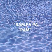 Ram Pa Pa Pam de El Tri