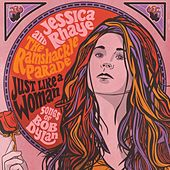 Just Like a Woman: Songs of Bob Dylan by Jessica Rhaye