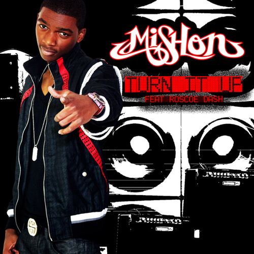 Turn It Up by Mishon