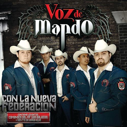 Con La Nueva Federación by Voz De Mando