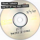 Poetry Of The Deed: Tenth Anniversary Edition (B-sides) von Frank Turner