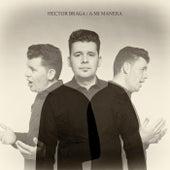 A Mi Manera de Hector Braga