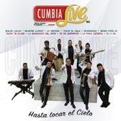 Hasta Tocar el Cielo by Cumbia Live