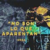 No Son Lo Que Aparentan von Vega