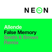 False Memory (Smith & Brown Remix) von Allende