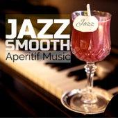Jazz Smooth Aperitif Music de Various Artists