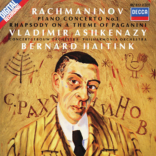 Rachmaninov: Piano Concerto No.1; Rhapsody on a Theme of Paganini by Vladimir Ashkenazy