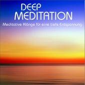 Deep Meditation, Meditative Klänge für eine tiefe Entspannung by Wellness Pur